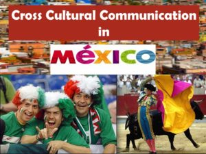 Cross Cultural Communication in Mexico Slide1