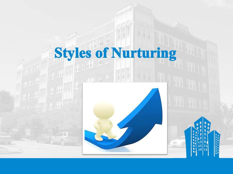 Styles of Nurturing