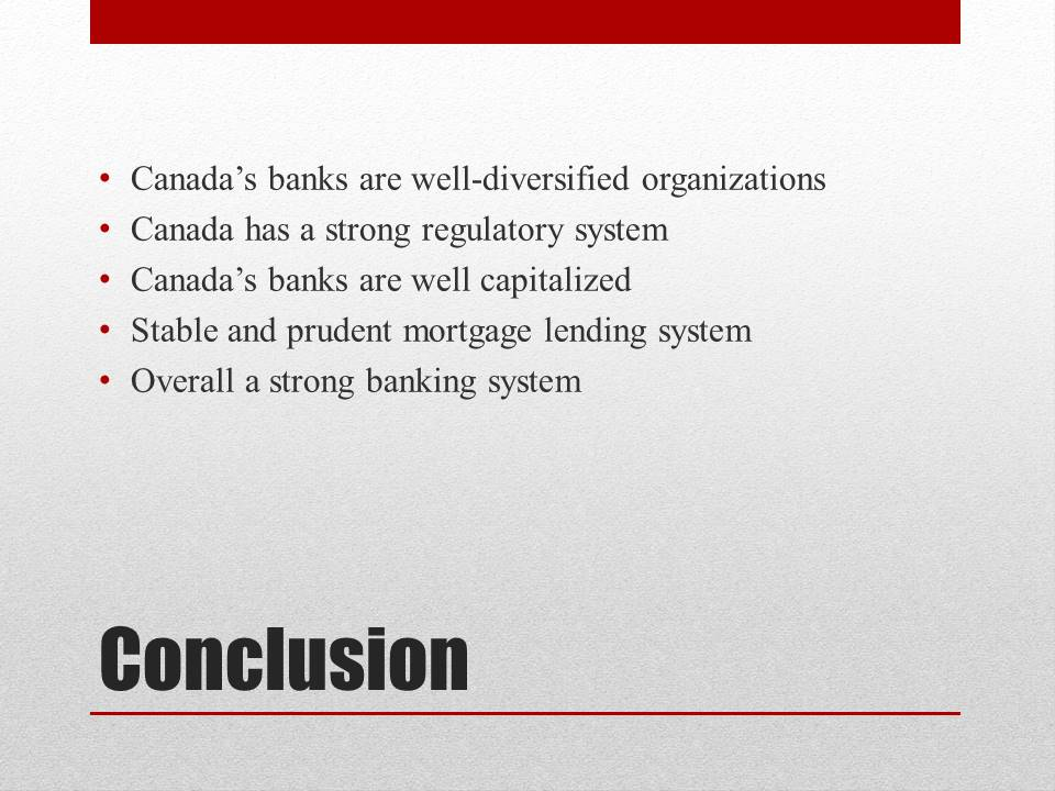 Banking System of Canada Conclusion