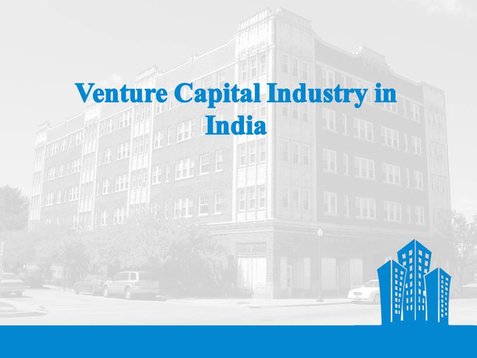 Venture Capital industry in India
