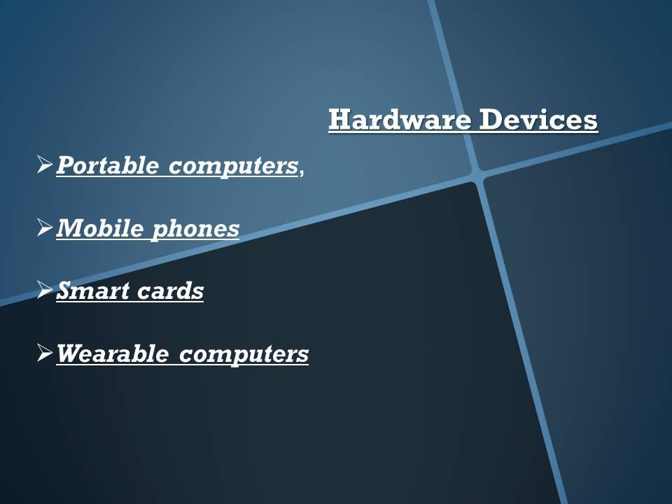 Mobile Computing Hardware