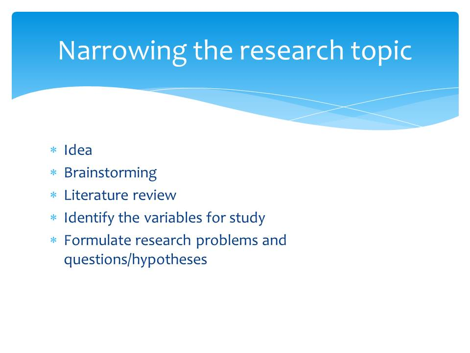 Narrowing a Research Topic