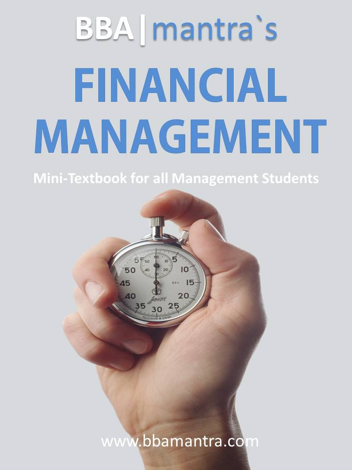Financial Management Notes/Ebook for BBA - BBA mantra