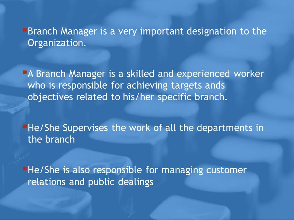 Job Evaluation of branch manager