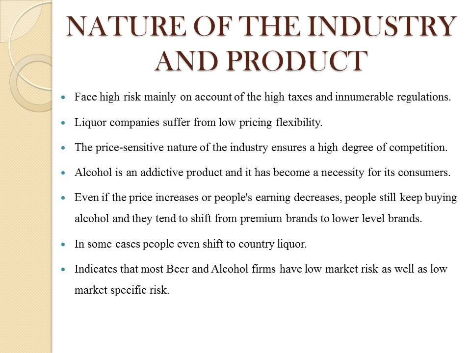 Nature of Alcohol Industry in India