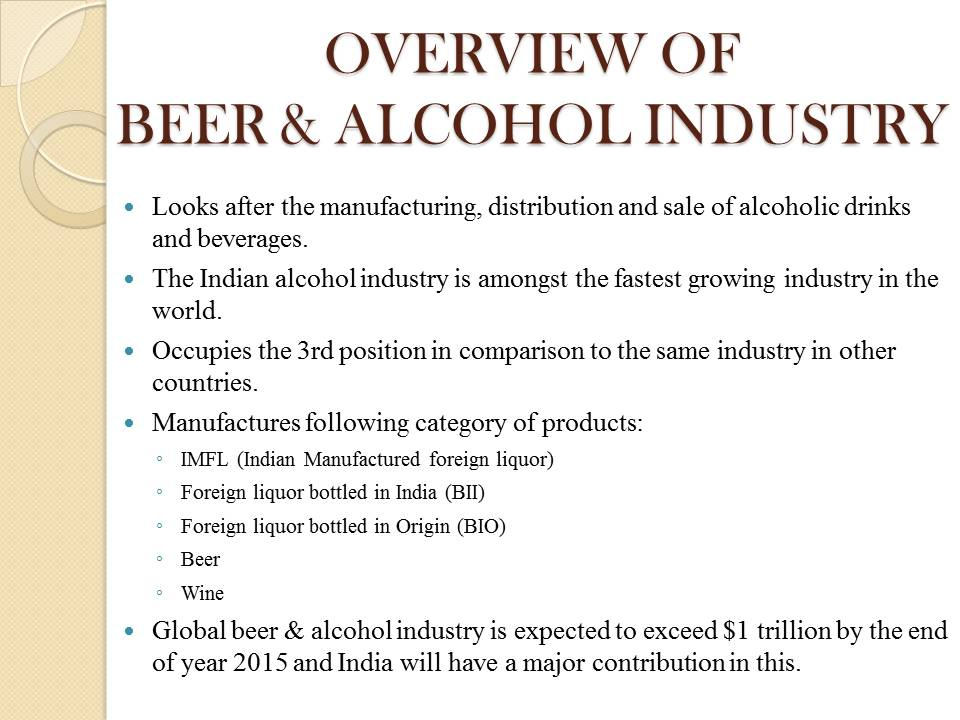 BEER AND ALCOHOL INDUSTRY in India