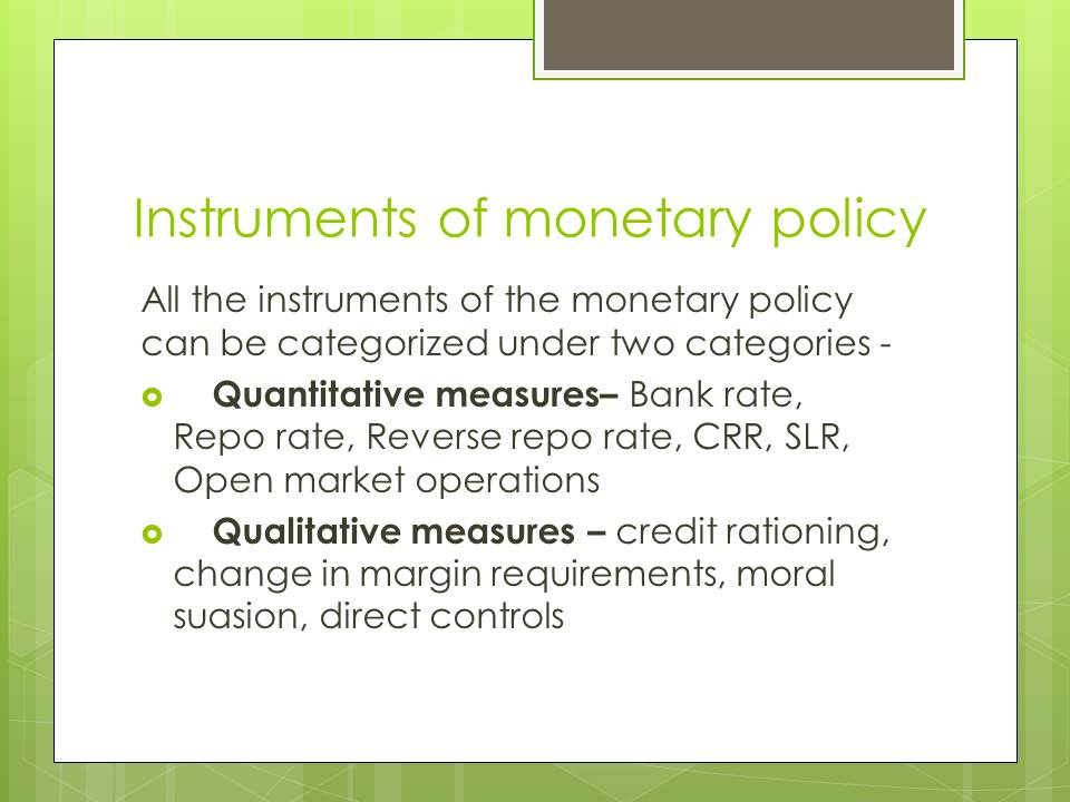 Instruments of Monetary policy