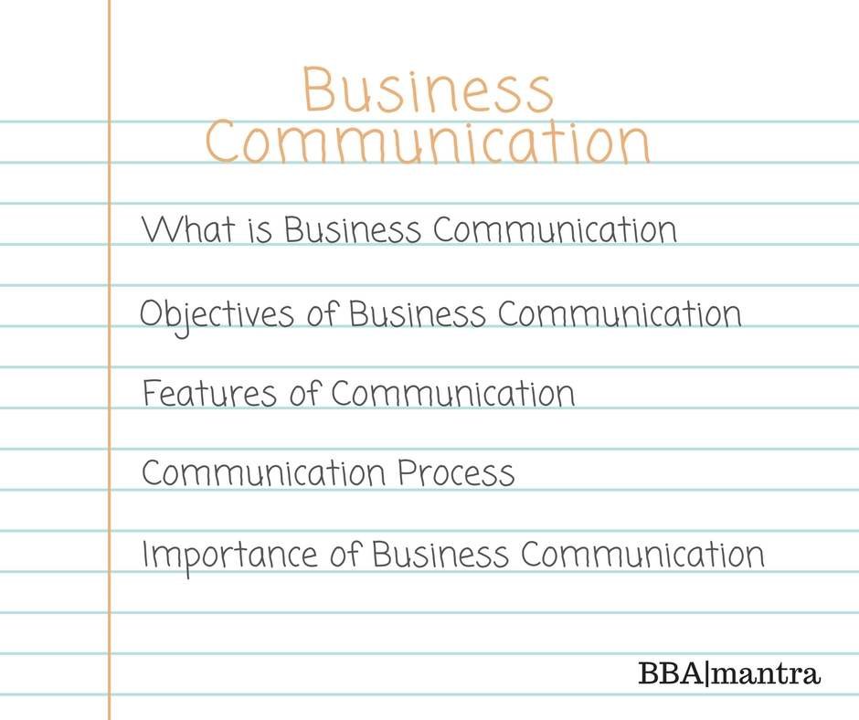 Business Communication - Introduction Notes - BBA|mantra